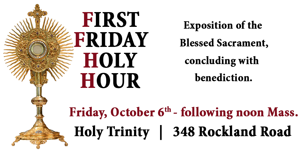 First Friday Holy Hour, October 6, Following Noon Mass