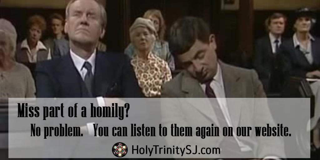 Listen to the homily online.