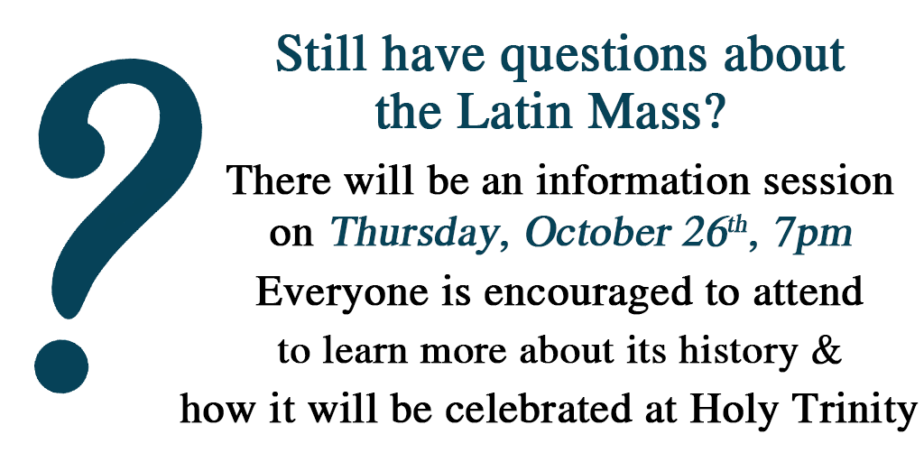 Latin Mass Information Sesssion