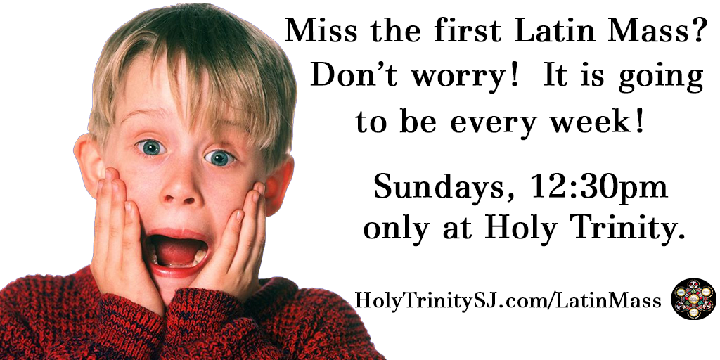 Latin Mass - Every Week!